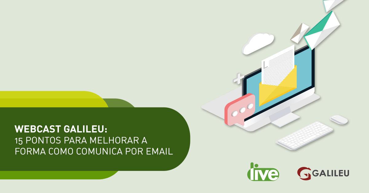 Webcast Email Galileu